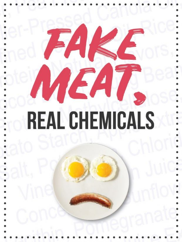 "Consumer Freedom has run ads in the New York Times to to educate consumers with the slogan ""Fake Meat, Real Chemicals""."